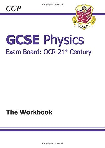 GCSE Physics OCR 21st Century Workbook by CGP Books