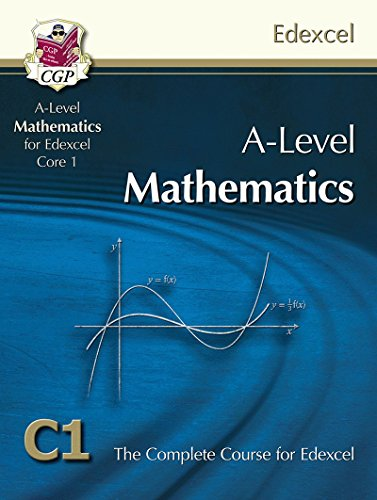 AS/A Level Maths for Edexcel - Core 1: Student Book by CGP Books