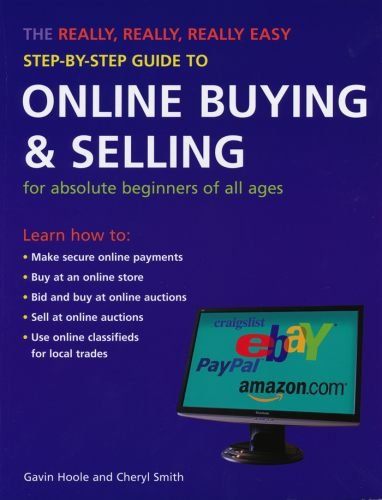 The Really, Really, Really Easy Step-by-step Guide to Online Buying and Selling by Gavin Hoole