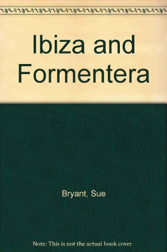 Ibiza and Formentera by Sue Bryant