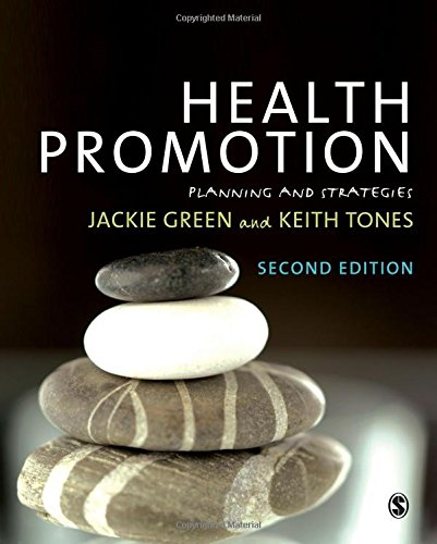 Health Promotion: Planning and Strategies by Jackie Green