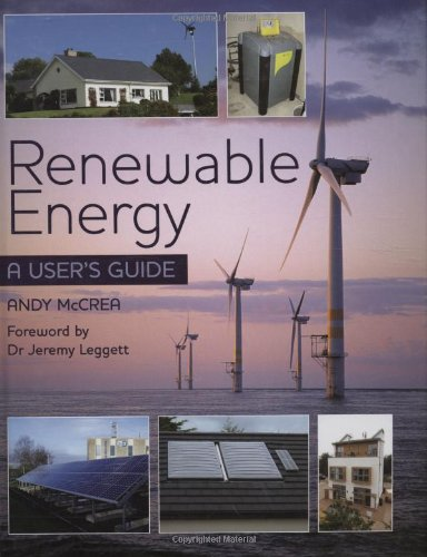 Renewable Energy: A User's Guide by Andy McCrea
