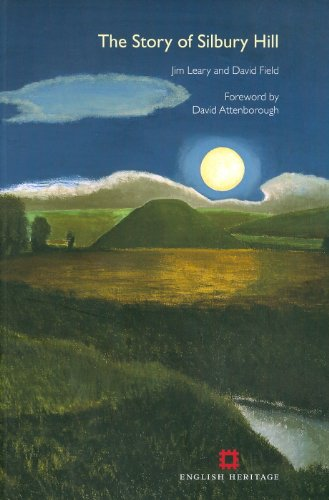 The Story of Silbury Hill by Jim Leary