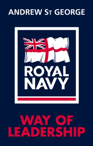 Royal Navy Way of Leadership by Andrew St.George