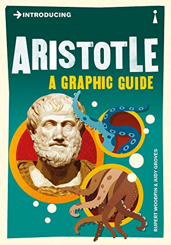 Introducing Aristotle: A Graphic Guide by Rupert Woodfin