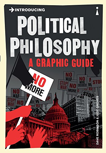 Introducing Political Philosophy: A Graphic Guide by Dave Robinson