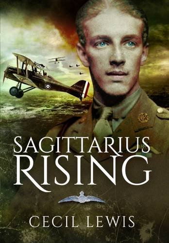 Sagittarius Rising by Cecil Lewis