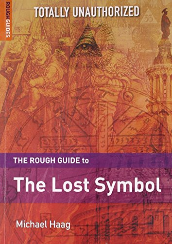 The Rough Guide to the Lost Symbol by Michael Haag