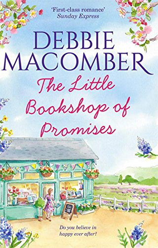 The Little Bookshop of Promises by Debbie Macomber