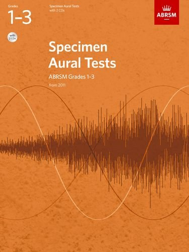 Specimen Aural Tests, Grades 1-3, with 2 CDs: from 2011 by ABRSM