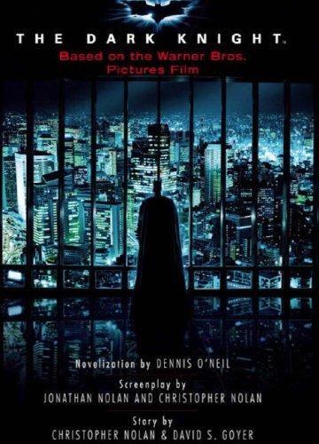 Batman: The Dark Knight (Movie Novelisation) by Denny O'Neill