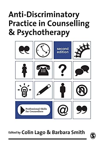 Anti-discriminatory Practice in Counselling and Psychotherapy by Colin Lago