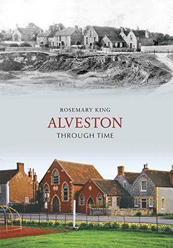 Alveston Through Time by Rosemary King
