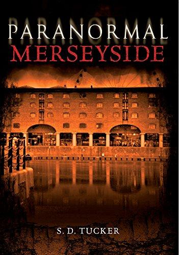 Paranormal Merseyside by S.D. Tucker