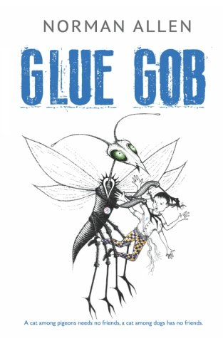 Glue-Gob by Norman Allen