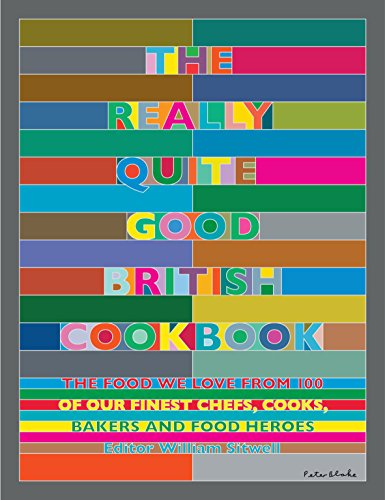 The Really Quite Good British Cookbook by William Sitwell