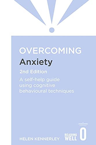 Overcoming Anxiety: A Books on Prescription Title by Helen Kennerley