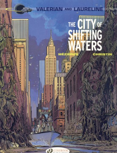 Valerian: v. 1: City of the Shifting Waters by Pierre Christin