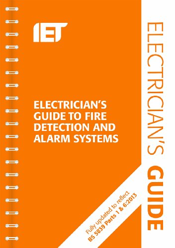 The Electrician's Guide to Fire Detection and Alarm Systems by P. R. L. Cook