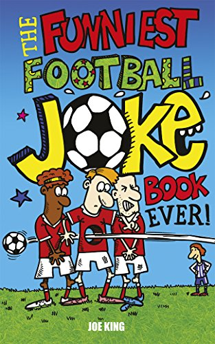 The Funniest Football Joke Book Ever! by Carl McInerney