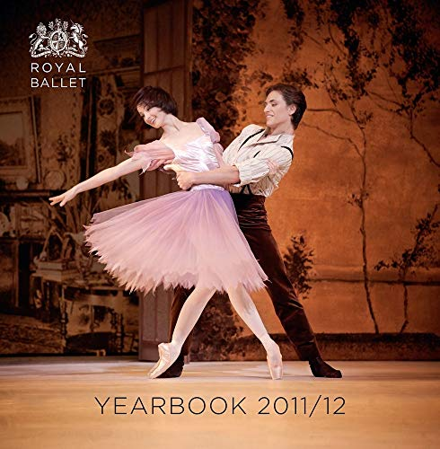 Royal Ballet Yearbook: 2011/12 by Royal Ballet