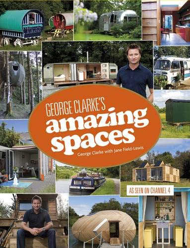 Amazing Spaces by George Clarke