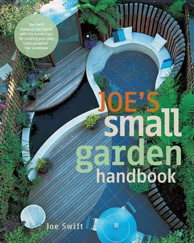 Joe's Small Garden Handbook by Joe Swift