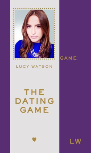The Dating Game by Lucy Watson