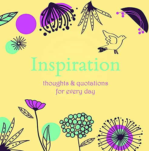Inspiration: Thoughts and Quotations for Every Day by Angela Davey