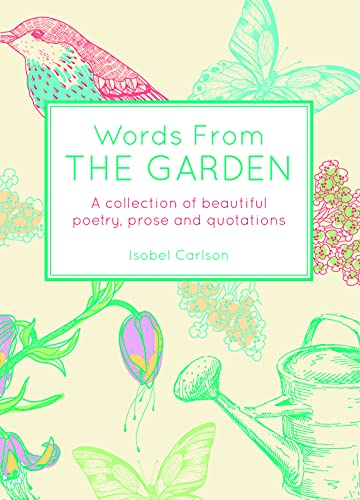 Words from the Garden by Isobel Carlson