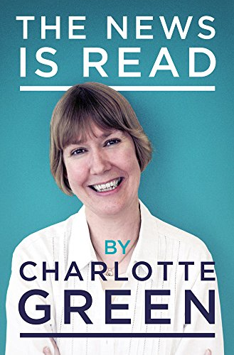 The News is Read by Charlotte Green