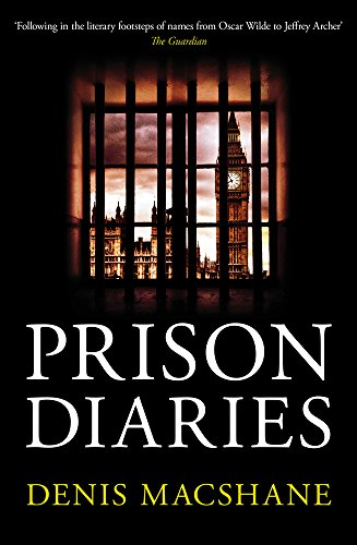 Prison Diaries by Denis MacShane