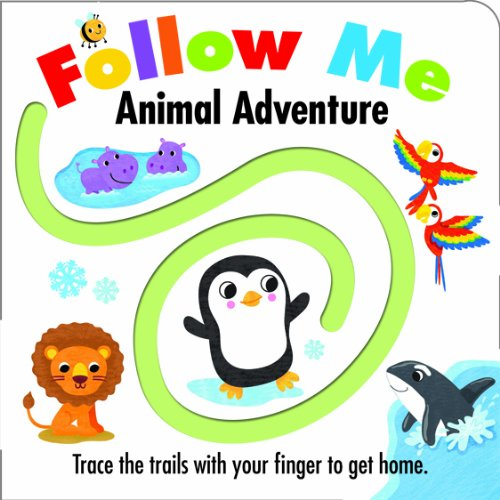 Follow Me: Animal Adventure by Holly Brook-Piper