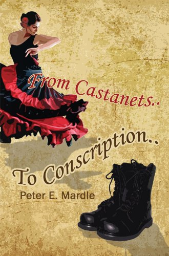 From Castanets to Conscription by Peter Mardle