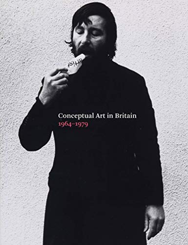 Conceptual Art in Britain, 1964-1979 by Andrew Wilson