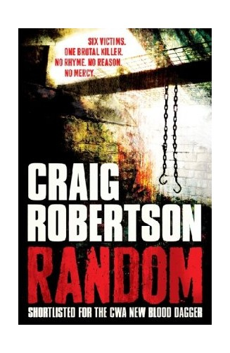Random: A terrifying and highly inventive debut thriller by Craig Robertson