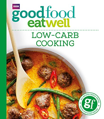Good Food: Low-carb Cooking by