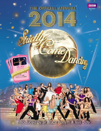 Official Strictly Come Dancing Annual 2014: The Official Companion to the Hit BBC Series by Alison Maloney