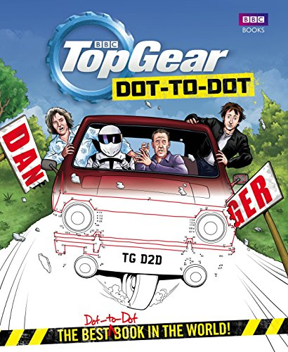 Top Gear Dot-to-Dot: The Best (Dot-to-Dot) Book in the World! by Top Gear