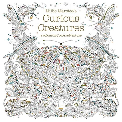 Millie Marotta's Curious Creatures by Millie Marotta