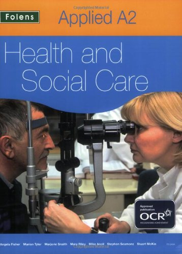 Applied Health & Social Care: A2 Student Book for OCR by Stephen Seamons