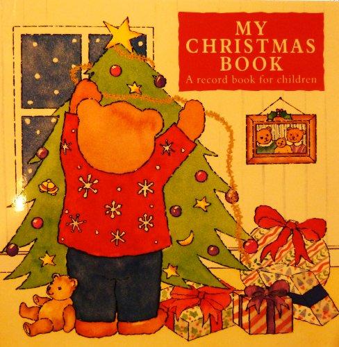 My Christmas Book by Angela Kerr