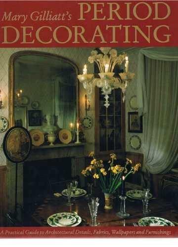 Period Decorating by Mary Gilliatt
