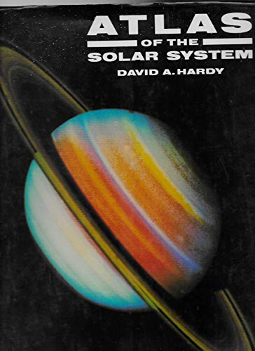 Atlas of the Solar System by David A. Hardy