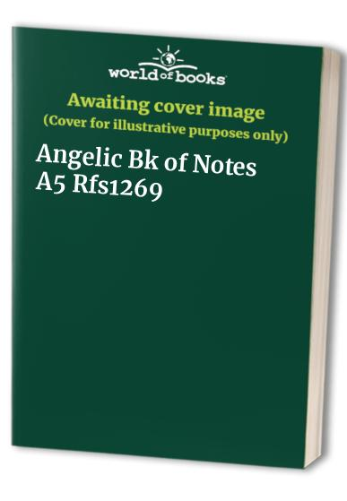 Angelic Bk of Notes A5 Rfs1269 by