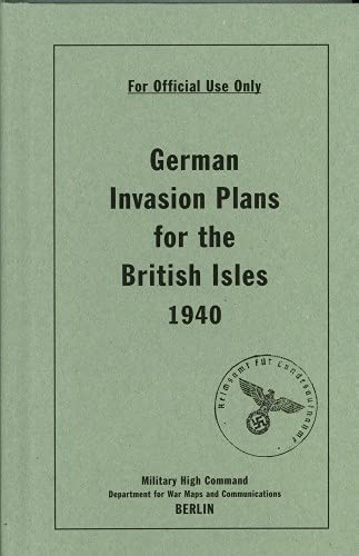 German Invasion Plans for the British Isles, 1940 by Bodleian Library