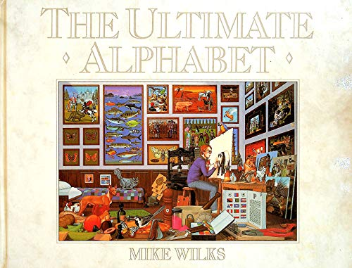 The Ultimate Alphabet by Mike Wilks