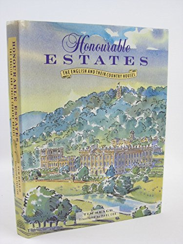 Honourable Estates: English and Their Country Houses by Tim Heald