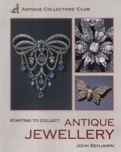 Starting to Collect Antique Jewellery by John Benjamin