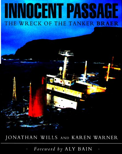 """Innocent Passage: Wreck of the Tanker """"Braer"""" by Jonathan Wills"""